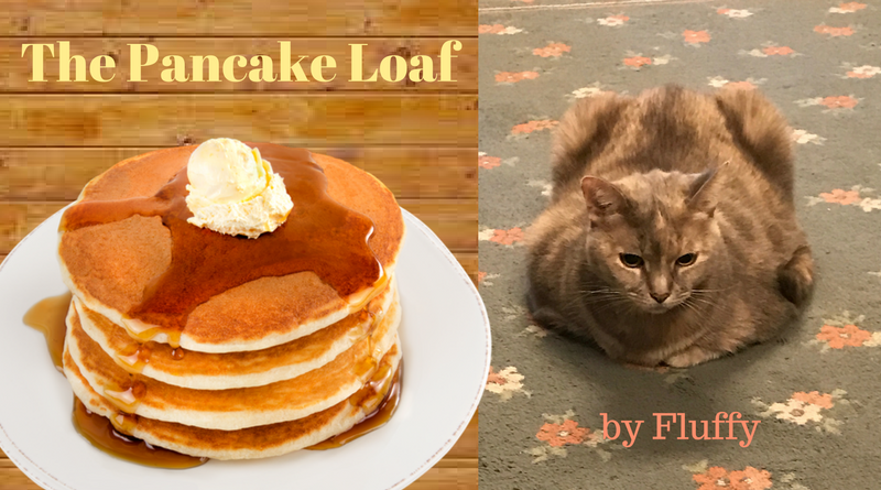 The Pancake Loaf by Fluffy